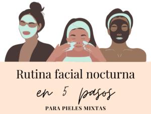 Rutina Facial Noche